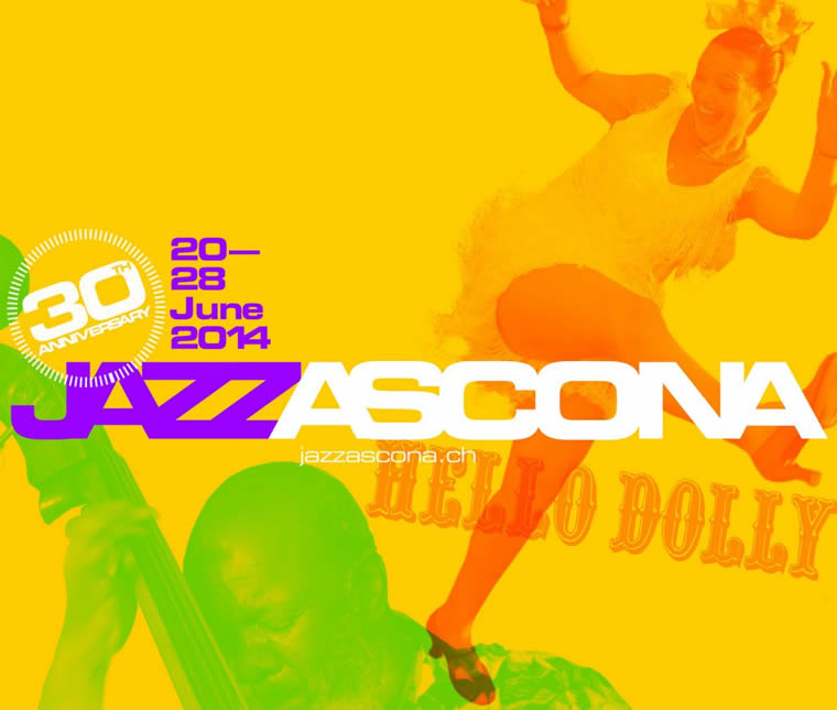 JazzAscona 2014 - 30th Anniversary