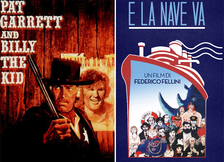 Film: E la nave va e Pat Garret & Billy The Kid